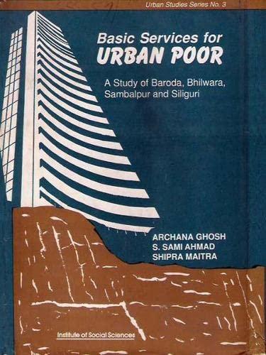 Basic Services for Urban Poor: Maitra Shipra Ahmad