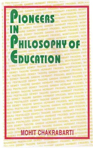 Pioneers in Philosophy of Education: Mohit Chakrabarti