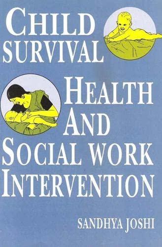 Child Survival Health and Social Work Intervene: Sandhya Joshi