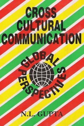 Cross Cultural Communication: Global Perspectives: N.L. Gupta