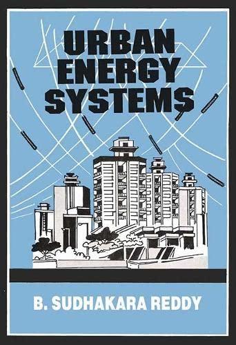 Urban Energy System: B. Sudhakar Reddy