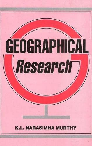 Geographical Research: Murthy K.L. Narasimha
