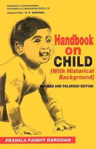 Handbook on Child: (With Historical Background): P.P. Barooah