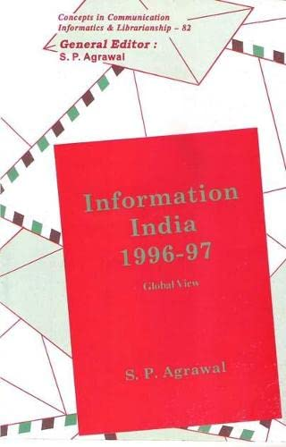 Information India 1996-97 Global View: S.P. Agrawal