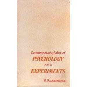 Contemporary Fields of Psychology and Experiments: M. Rajamanickam