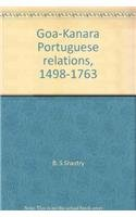 Goa-Kanara Portuguese Relations 1498-1763: B.S. Shastri and