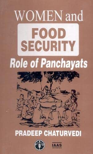 Women and Food Security Role of Panchayats: Pradeep Chaturvedi