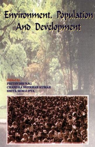 Environment, Population and Development (Felicitation Volume in Honour of Prof. S.L. Kayastha): ...
