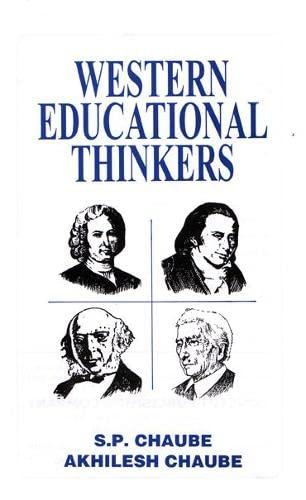 Western Educational Thinkers: Akhilesh Chaube,S.P. Chaube