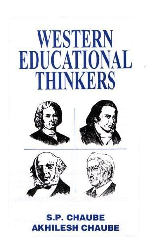 Western Educational Thinkers: S.P. Chaube and