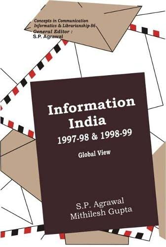 Information India 1997-98 and 1998-99 : Global View: S.P. Agrawal and Mithilesh Gupta