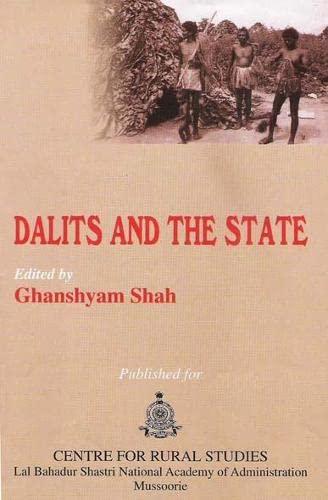 Dalits and the State: Ghanshyam Shah
