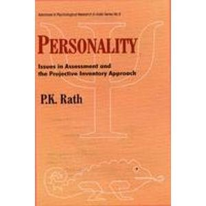 Personality: Issues In Assessments and the Projective Inventory Approach (Advances in Psychological...