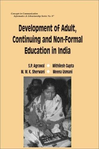 Development of Adult, Continuing and Non-Formal Education In India: M.W.K. Sherwani,Meena Usmani,...