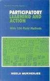 9788170229438: Participatory learning and action: With 100 field methods (Studies in rural participation series)