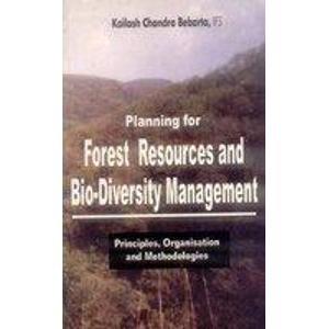 9788170229537: Planning for Forest Resources and Bio-Diversity Management