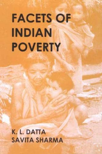 Facets of Indian Poverty: K L Datta & Savita Sharma
