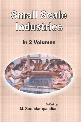 Small Scale Industries 2 Vols: M. Soundarapandian (Ed.)