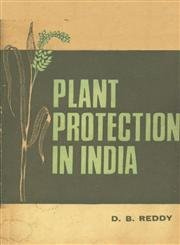 Plant Protection in India: Joshi N.C. Reddy