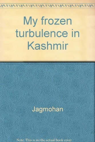 9788170233626: My frozen turbulence in Kashmir