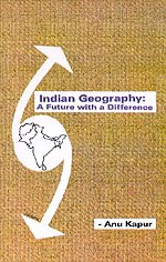 9788170238294: Indian Geography - A Future With a Difference