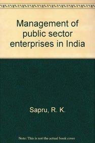 Management of Public Sector Enterprises in India: Sapru R.K.