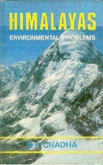 Himalayas: Environmental Problems: S.K. Chadha