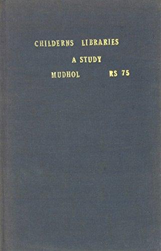 Childrens' Libraries: A Study: Mudhol, Mahesh V.