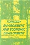 Forestry Environment and Economic Development: Pushpa Indurkar