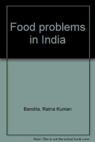 Food Problems in India: Ratna Kumari Bandila