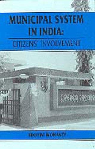 Municipal system in India: Citizens' involvement: Bijoyini Mohanti