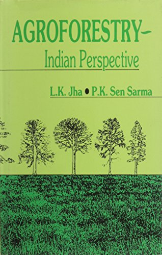 Agroforestry: Indian Perspective: Jha, L.K. and