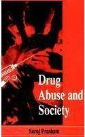 9788170245551: Drug abuse and society