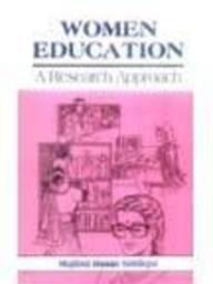 Women Education: A Research Approach: Mujibul Hasan Siddiqui