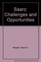 SAARC- Challenges and Opportunities: Nasir A. Naqash