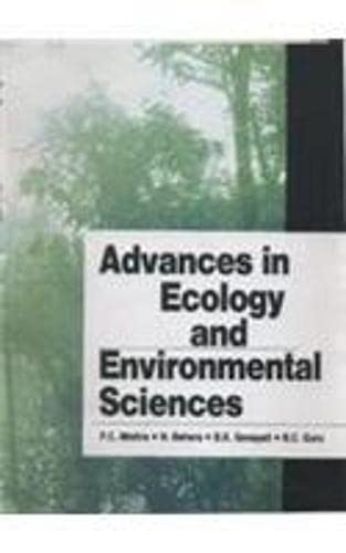 Advances in Ecology and Environmental Sciences: P.C. Mishra, N.