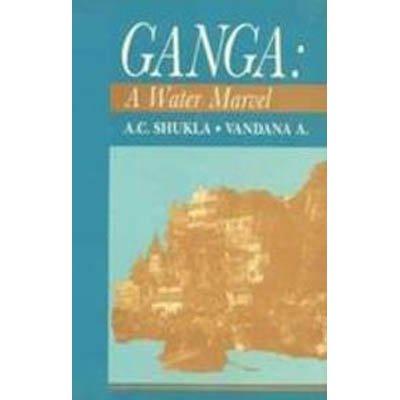 9788170246817: Ganga: A Water Marvel