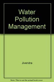 Water Pollution Management: Dr. Jivendra