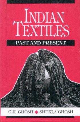 Indian Textiles: Ghosh Shukla Ghosh