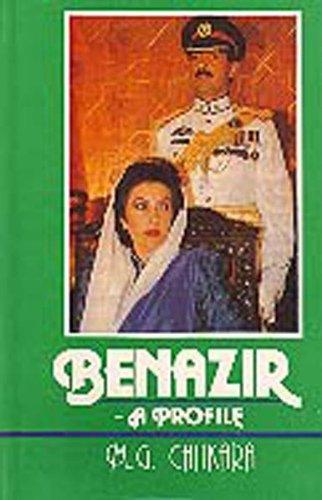 Benazir: A Profile: M.G. Chitkara