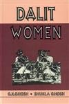 Dalit Women: G.K. Ghosh,Shukla Ghosh