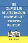 The Company Law Related to Social Responsibility of Company Directors: M.H. Hirani