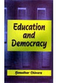 Education and Democracy: Chinara Benudhar