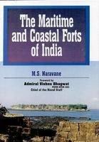 The Maritime and Coastal Forts of India: Naravane M.S.