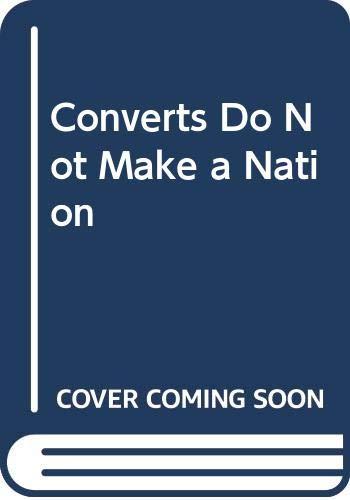 9788170249825: Converts Do Not Make a Nation