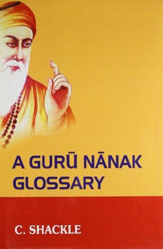 9788170261971: A Guru Nanak Glossary