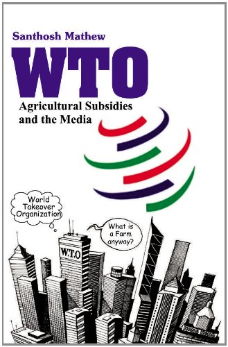 WTO AGRICULTURAL SUBSIDIES AND THE MEDIA