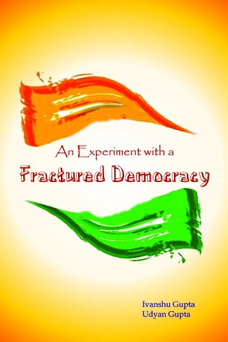9788170263180: An Experiment with a Fractured Democracy