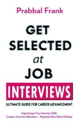 9788170289289: Get Selected At Job Interviews