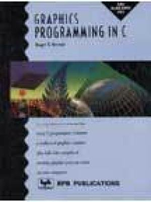 9788170291749: Graphics Programming in C